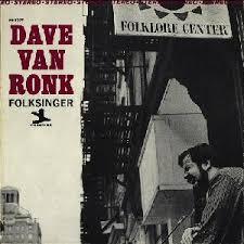 Mike's Jukebox: Folksinger by Dave Van Ronk